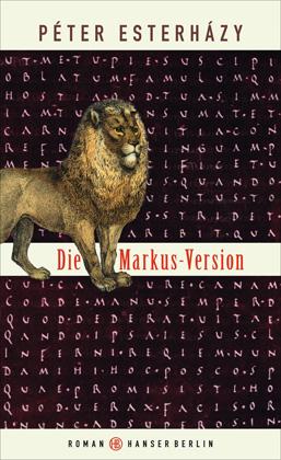 Péter Esterházy und sein Buch 'Die Markus-Version'